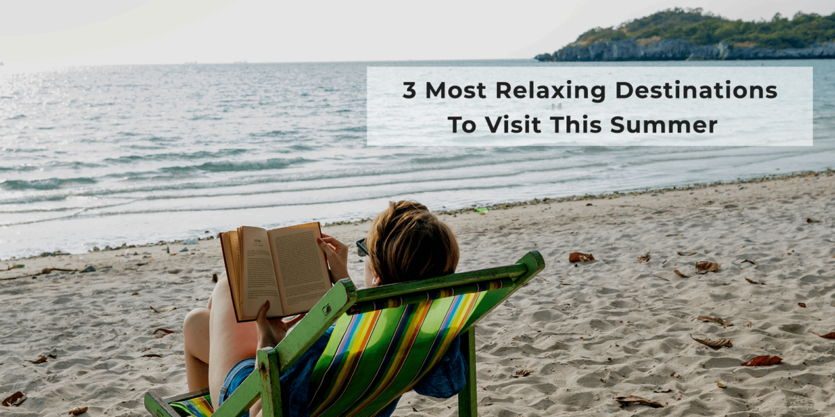 most relaxing destinations