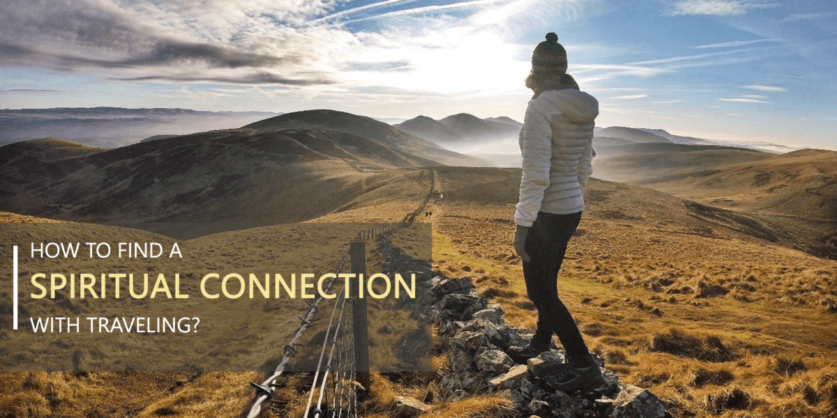 Spiritual Connection With Traveling